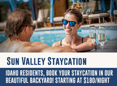 Sun Valley Staycation